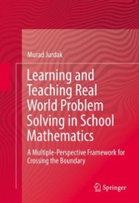 Teaching Real World Problem Solving in School Mathematics 1st Edition 9783319082035 3319082035