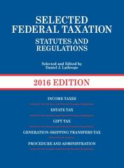 Selected Federal Taxation Statutes and Regulations 2016th Edition 9781634594837 1634594835
