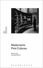 Modernism's Print Cultures 1st Edition 9781472573261 1472573269