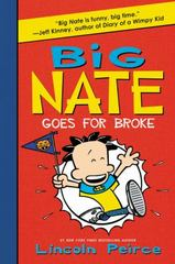 Big Nate Goes for Broke 1st Edition 9780062367532 0062367536