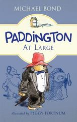 Paddington at Large 1st Edition 9780062312242 0062312243