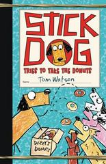 Stick Dog Tries to Take the Donuts 1st Edition 9780062343208 0062343203