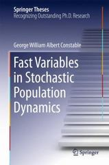 Fast Variables in Stochastic Population Dynamics 1st Edition 9783319212173 3319212176