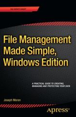 File Management Made Simple, Windows Edition 1st Edition 9781484210833 1484210832