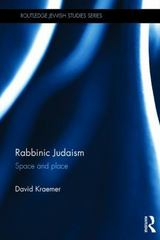Rabbinic Judaism 1st Edition 9781317375616 1317375610