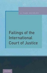 Failings of the International Court of Justice 1st Edition 9780199364077 0199364079