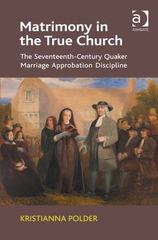Matrimony in the True Church 1st Edition 9781409466888 1409466884