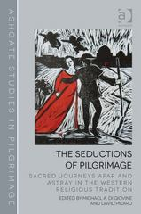 The Seductions of Pilgrimage 1st Edition 9781317016458 1317016459