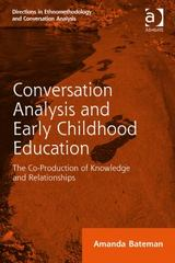 Conversation Analysis and Early Childhood Education 1st Edition 9781317159889 1317159888