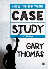 How to Do Your Case Study 2nd Edition 9781446282656 1446282651