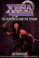 Xena Warrior Princess: The Huntress and the Sphinx 1st Edition 9781443445450 1443445452
