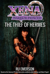 Xena Warrior Princess: The Thief of Hermes 1st Edition 9781443445467 1443445460