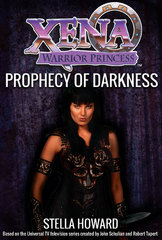 Xena Warrior Princess: Prophecy of Darkness 1st Edition 9781443445474 1443445479