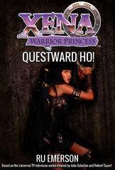 Xena Warrior Princess: Questward, Ho! 1st Edition 9781443445498 1443445495