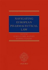 Navigating European Pharmaceutical Law: An Expert's Guide 1st Edition 9780191027871 0191027871