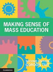 Making Sense of Mass Education 2nd Edition 9781107432369 1107432367