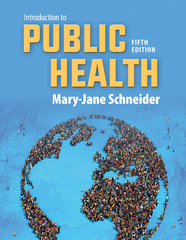 Introduction to Public Health 5th Edition 9781284089318 1284089312