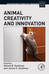 Animal Creativity and Innovation 1st Edition 9780128007136 0128007133
