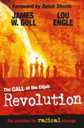 The Call of the Elijah Revolution 0 9780768425444 0768425441