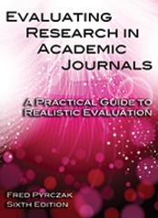 Evaluating Research in Academic Journals 6th Edition 9781936523344 1936523345