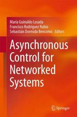 Asynchronous Control for Networked Systems 1st Edition 9783319212999 3319212990