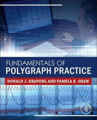 Fundamentals of Polygraph Practice 1st Edition 9780128029251 0128029250
