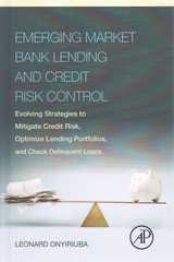 Emerging Market Bank Lending and Credit Risk Control 1st Edition 9780128034477 0128034475
