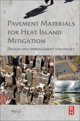 Pavement Materials for Heat Island Mitigation 1st Edition 9780128034965 0128034963