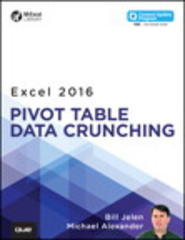 Excel 2016 Pivot Table Data Crunching (includes Content Update Program) 1st Edition 9780789756299 0789756293