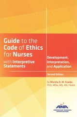 Guide to the Code of Ethics for Nurses with Interpretive Statements 2nd Edition 9781558106031 1558106030
