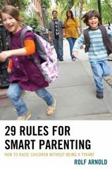 29 Rules for Smart Parenting 1st Edition 9781475821567 1475821565