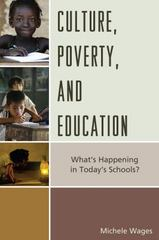 Culture, Poverty, and Education 1st Edition 9781475820119 1475820119