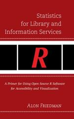 Statistics for Library and Information Services 1st Edition 9781442249936 1442249935