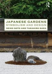 Japanese Gardens 1st Edition 9781317411642 1317411641