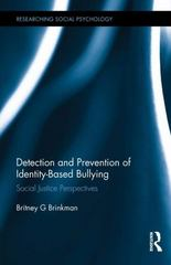 Detection and Prevention of Identity-Based Bullying 1st Edition 9780415719520 0415719526
