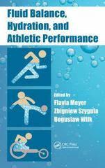 Fluid Balance, Hydration, and Athletic Performance 1st Edition 9781482223286 1482223287