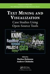 Text Mining and Visualization 1st Edition 9781482237573 1482237571