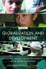 Globalization and Development Volume I 1st Edition 9781138781542 1138781541