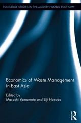 The Economics of Waste Management in East Asia 1st Edition 9781317616580 1317616588