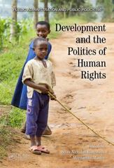 Development and the Politics of Human Rights 1st Edition 9781498707060 1498707068