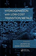 Hydrogenation with Low-Cost Transition Metals 1st Edition 9781498730532 1498730531