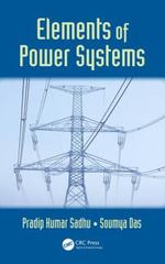 Elements of Power Systems 1st Edition 9781498734462 1498734464
