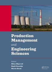 Production Management and Engineering Sciences 1st Edition 9781138028562 1138028568