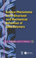 Surface Phenomena in the Structural and Mechanical Behaviour of Solid Polymers 1st Edition 9781498743686 1498743684