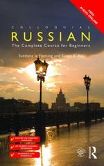 Colloquial Russian: The Complete Course For Beginners 3rd Edition 9781138949782 1138949787