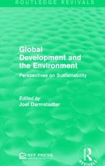 Global Development and the Environment 1st Edition 9781138961111 1138961116