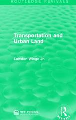 Transportation and Urban Land 1st Edition 9781138962675 1138962678