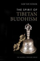 The Spirit of Tibetan Buddhism 1st Edition 9780300198751 0300198752
