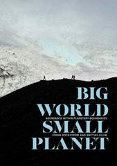 Big World, Small Planet 1st Edition 9780300218367 0300218362
