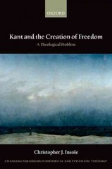 Kant and the Creation of Freedom 1st Edition 9780198755197 0198755198